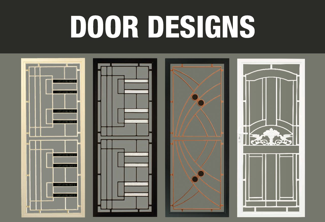 Security and safety doors and screens in a variety of designs and colours